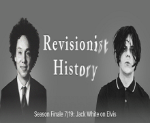 "Jack White on Revisionist History Podcast – Talks Elvis Presley, Performs ""Are You Lonesome Tonight"""