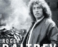 Roger Daltrey Autobiography Cover Unveiled + 2018 London Literature Festival @ Southbank Centre