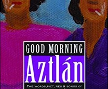Los Lobos:  New Louie Pérez Book 'Good Morning, Aztlán: The Words, Pictures and Songs' 2018