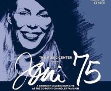 Joni Mitchell 75th Birthday Concert w/ Glen Hansard, Emmylou Harris, Norah Jones, Chaka Khan, Diana Krall, Kris Kristofferson, Los Lobos, Graham Nash, Seal,