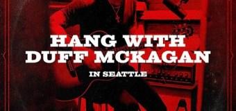 Hang w/ Guns N' Roses Bassist Duff McKagan in Seattle – Opportunity