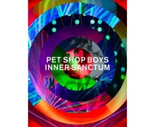 Pet Shop Boys 'Inner Sanctum' DVD, Blu-ray, CD 2019 – Out Today!