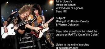 Working w/ Warren DeMartini & Robbin Crosby via RATT Producer Beau Hill – 3 Excerpts – Recording, Mixing Out of the Cellar