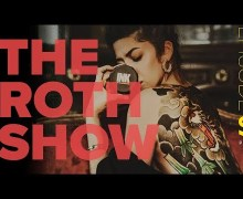 The Roth Show – Episode 7 PART II – David Lee Roth Podcast – Watch VIDEO