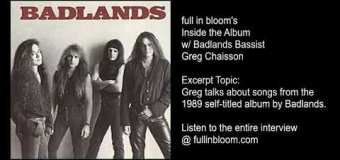 """Badlands """"High Wire"""" Live 1989 """"Rumblin' Train"""" via Greg Chaisson Interview Excerpt – full in bloom"""