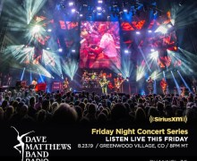 "Dave Matthews Band: SiriusXM ""Friday Night Concert Series"" – Greenwood Village, CO 2019"