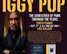 Iggy Pop Photo Exhibit Toronto @ Liss Gallery