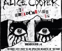 "Alice Cooper ""Detroit City 2020"" – NEW Song/EP Breadcrumbs – 2019"