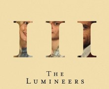 STREAM The Lumineers 'III' – Release Date 9/13/19