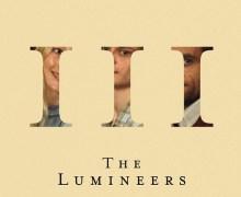 STREAM The Lumineers 'III' – Release Date 9/13/19