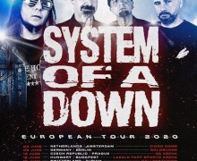 System of a Down: 2020 Europe Tour Dates Added – Amsterdam, Berlin, Prague, Budapest, Zurich….