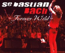 Sebastian Bach: 2019 'Forever Wild' Double Live Vinyl Album 2 LP – Source Audio Is A VHS Tape – Record Store Day