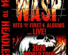 "W.A.S.P. 2020 World Tour Announced ""1984 TO HEADLESS"""