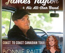 James Taylor w/ Bonnie Raitt 2020 Canada Tour Announced + New Album + Tickets