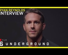 "Ryan Reynolds, ""I would NEVER interrupt the Spice Girls"" – 6 Underground on Netflix"