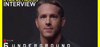 "Ryan Reynolds, ""I would NEVER interrupt the Spice Girls"" – 6 Underground on Netflix"