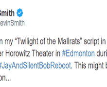"Kevin Smith, ""I'm working on my ""Twilight of the Mallrats"" script""… 2020"