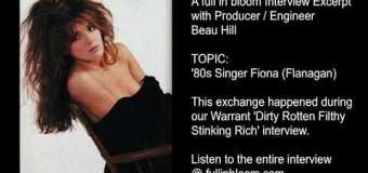 Producer Beau Hill On His Relationship w/ '80s Singer Fiona (Flanagan) – full in bloom Interview Excerpt