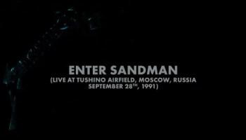 Moscow 1991 enter sandman metallica Metallica: [1991]