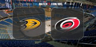 Anaheim Ducks vs Carolina Hurricanes