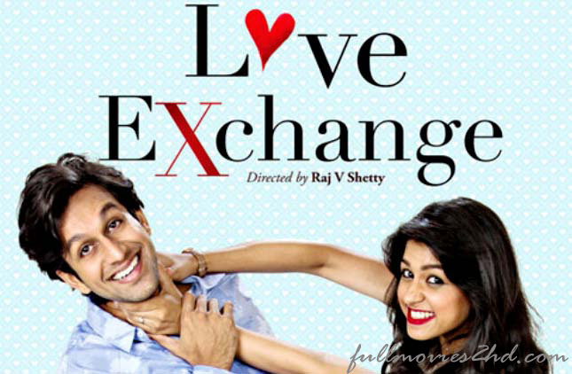 Love Exchange 2015 Hindi Movie Free Download