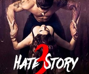 Hate Story 3 (2015) Hindi Movie Free Download