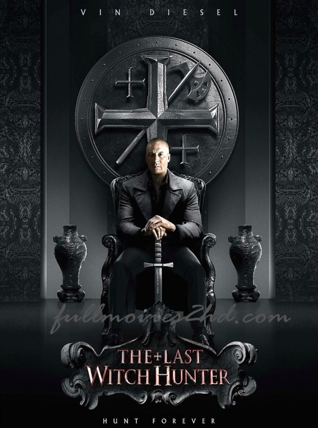 The Last Witch Hunter 2015 Movie Free Download