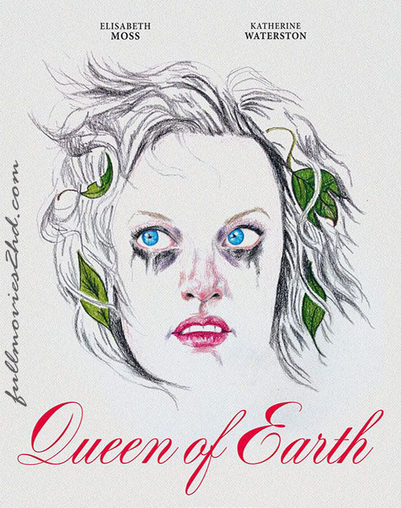 Queen of Earth 2015 Movie Free Download