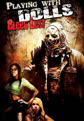 Playing with Dolls: Bloodlust 2016 Movie Watch Online