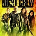 The Night Crew 2015 Movie Watch Online