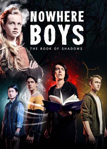 Nowhere Boys: The Book of Shadows 2016 Movie Watch Online Free