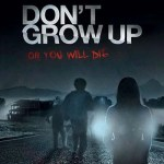Don't Grow Up 2015 Movie Watch Online Free