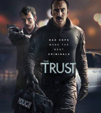 The Trust 2016 Movie Free Download