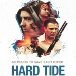 Hard Tide 2015 Movie Free Download