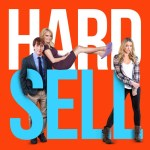 Hard Sell 2016 Movie Free Download