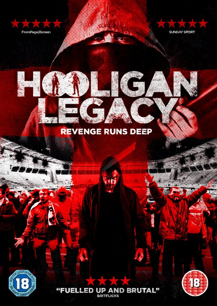 Hooligan Legacy 2016 Movie Free Download
