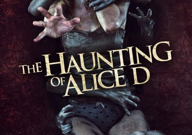 The Haunting of Alice D 2016 Movie Watch Online Free