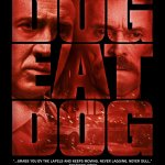 Dog Eat Dog 2016 Movie Free Download