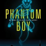 Phantom Boy 2015 Movie Free Download