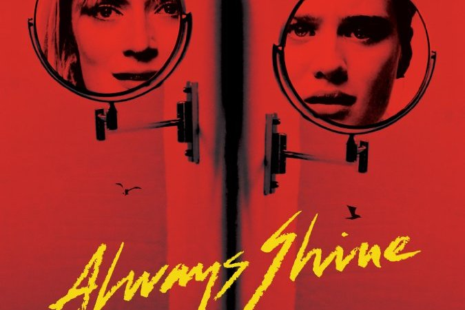 Always Shine 2016 Movie Watch Online Free
