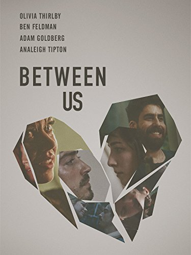 Between Us 2016 Movie Watch Online Free