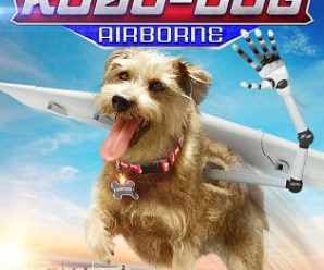 Robo-Dog: Airborne 2017 Movie Watch Online Free