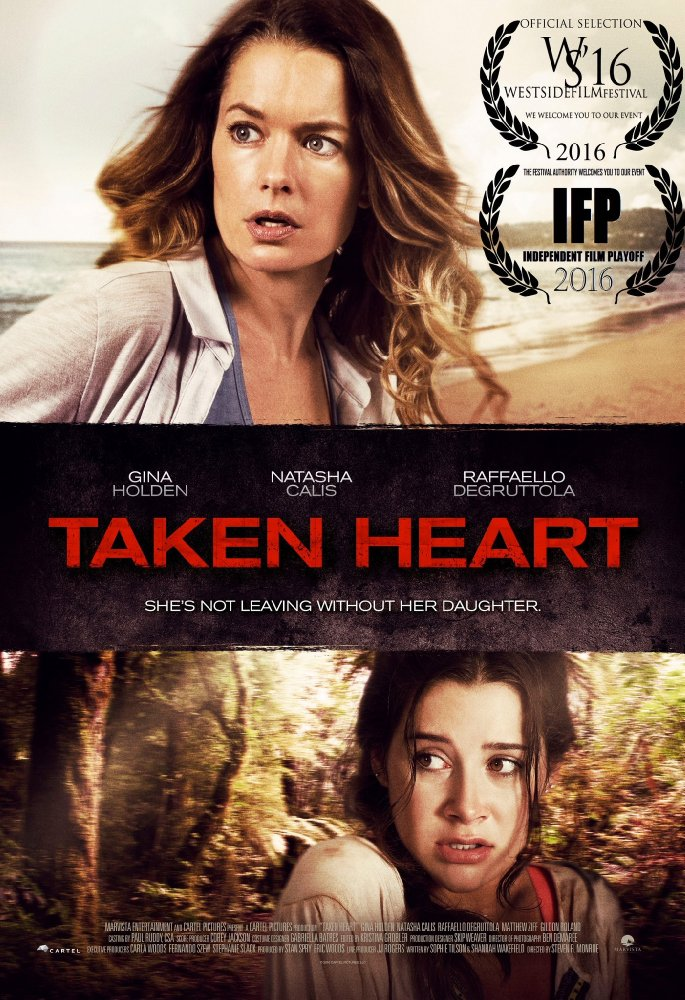 Taken Heart 2017 Movie Free Download