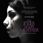 The Eyes of My Mother 2016 Movie Free Download