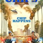 CHIPS 2017 Movie Watch Online Free