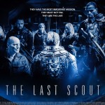 The Last Scout 2017 Movie Free Download
