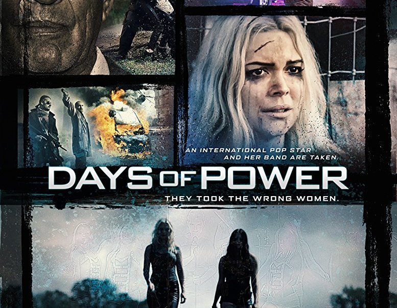 Days of Power 2017 Full Movie Free Download