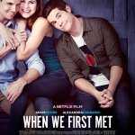 When We First Met 2017 Full Movie Free Download