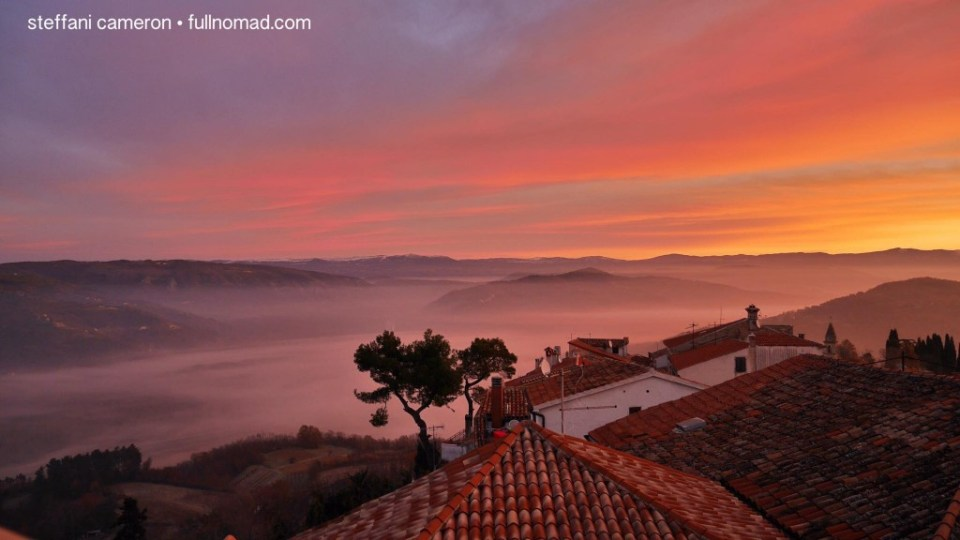 I shot this photo from the BEDSIDE WINDOW in my AirBNB in Motovun, Croatia. Where else will you get a view like that for $60CDN or $45USD a night, including a kitchen?