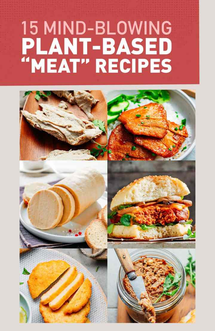 15 Mind-blowing Plant-Based Meat Recipes